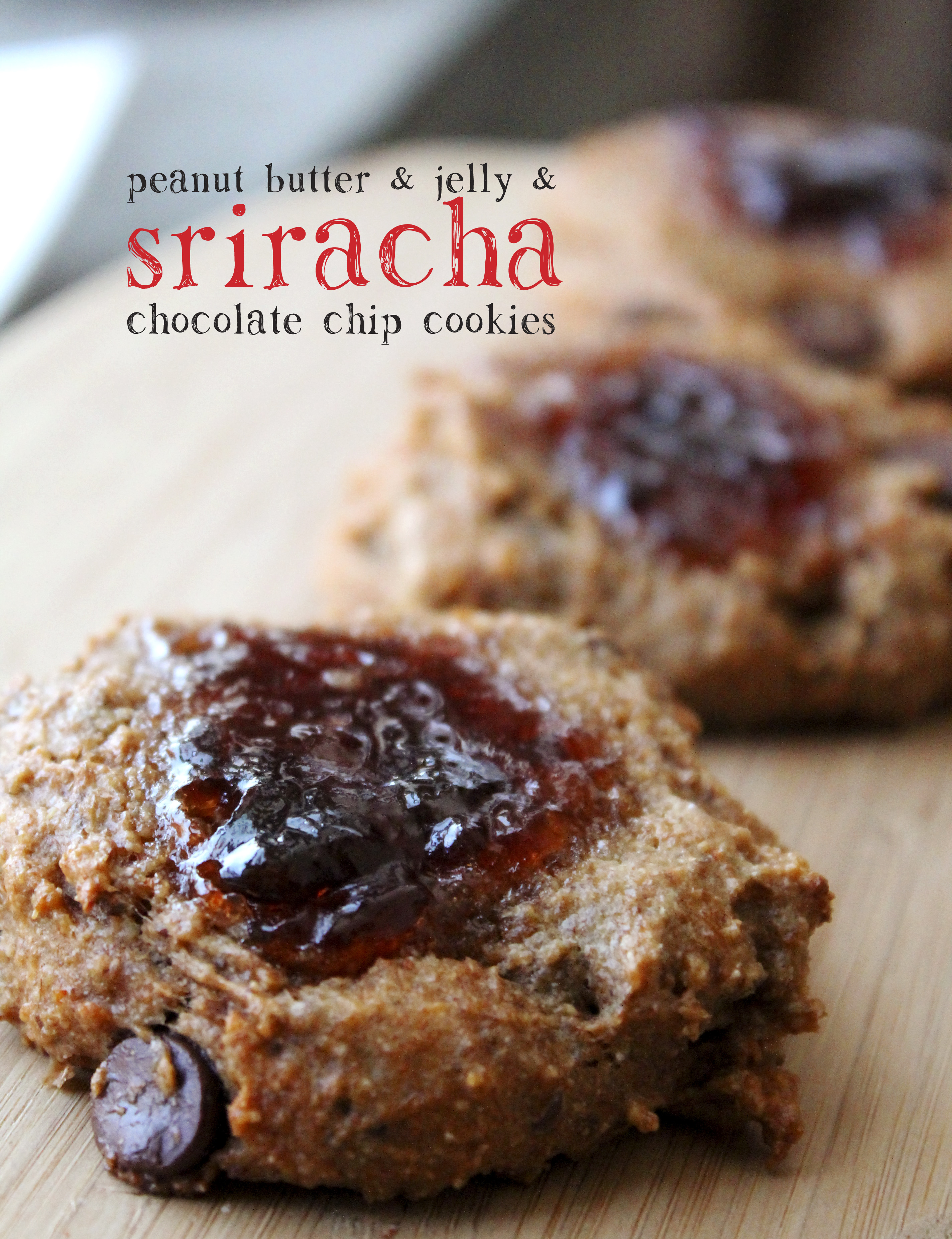 peanut butter and jelly and sriracha chocolate chip cookies